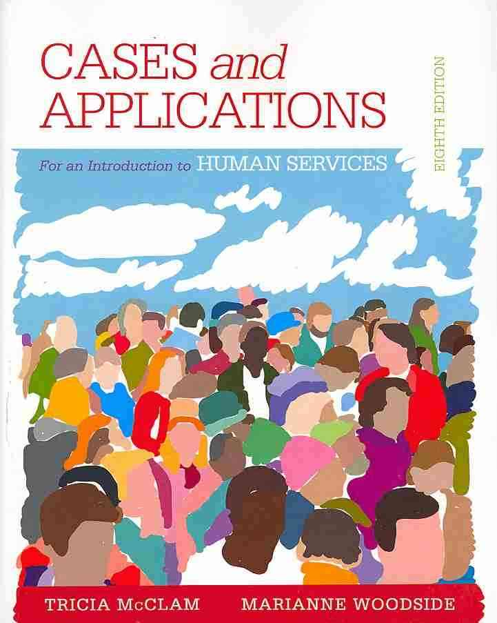An Introduction to the Human Services By Woodside, Marianne R./ McClam, Tricia
